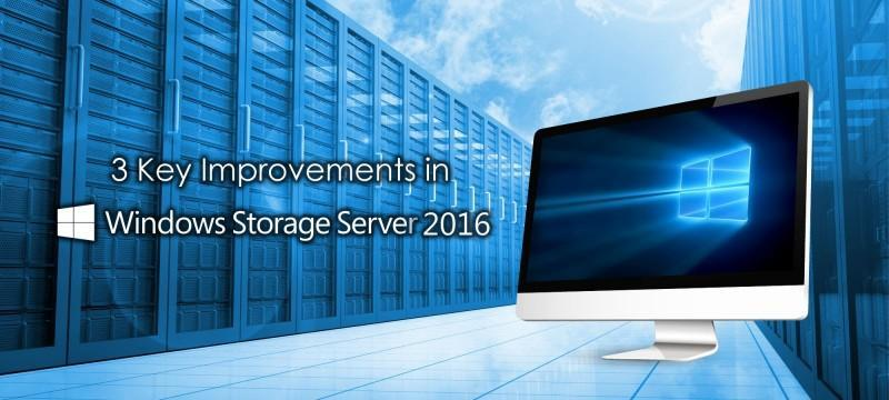 Windows Storage Server 2016 三大重要更新