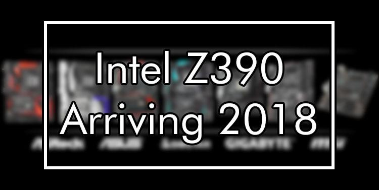 來自Asrock的Ryzen X470,Coffee Lake-S Z390,H370,H310和B360主機板型號曝光 - XFastest - intel-z390-chipset-to-launch-in-2018-intel-z390.jpg