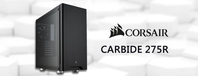Corsair Carbide Series 275R 中塔式機殼 / 沉穩大器、尊爵不凡 - XFastest - corsair-carbide 275r.jpg