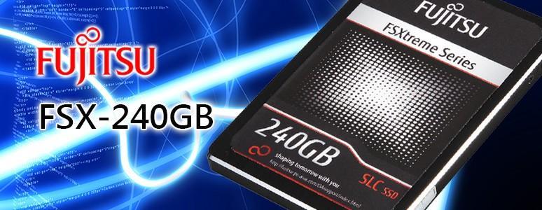 讓你耳目一新的新感受!Fujitsu FSX-240GB SSD評測