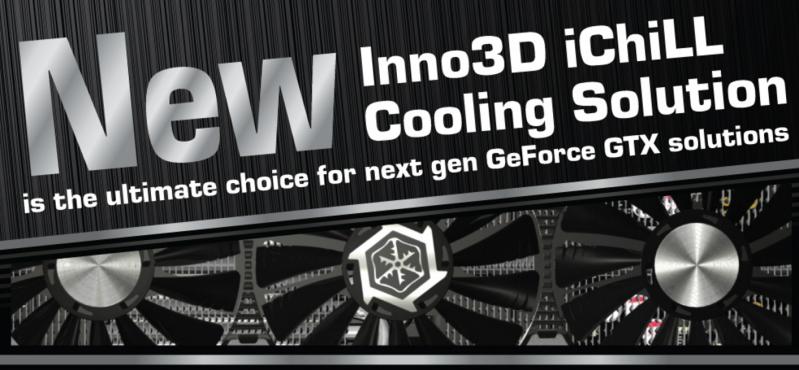 Inno3D新的iChiLL cooling散熱技術將用於下一代顯示卡