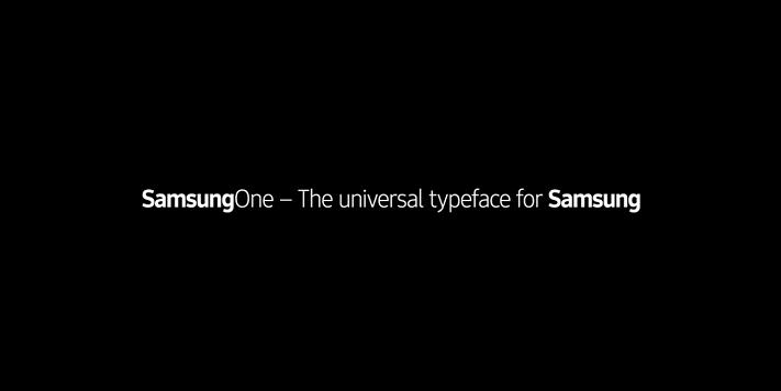 Samsung三星發表自主字體-SamsungOne:全品牌通用