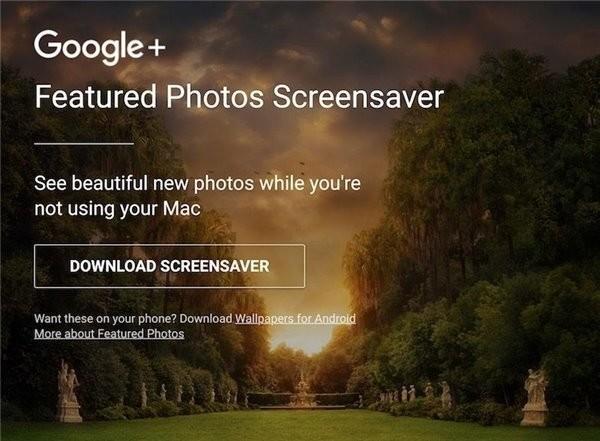 Google為蘋果Mac 推出免費高清屏保軟件(內附下載地址)