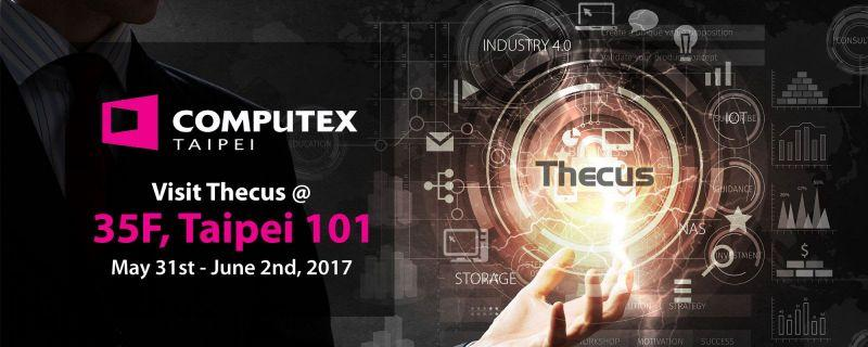 Thecus【Announcement】與Thecus(R)相約於Computex 2017 展示會場