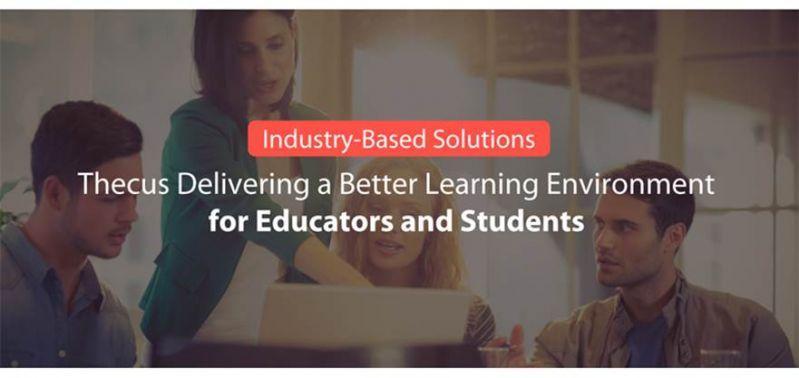 學術應用解決方案: Thecus®提供教育工作者及學生更優良 的學習環境